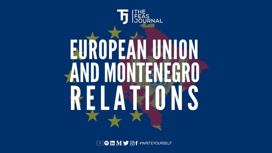 EUROPEAN UNION AND MONTENEGRO RELATIONS